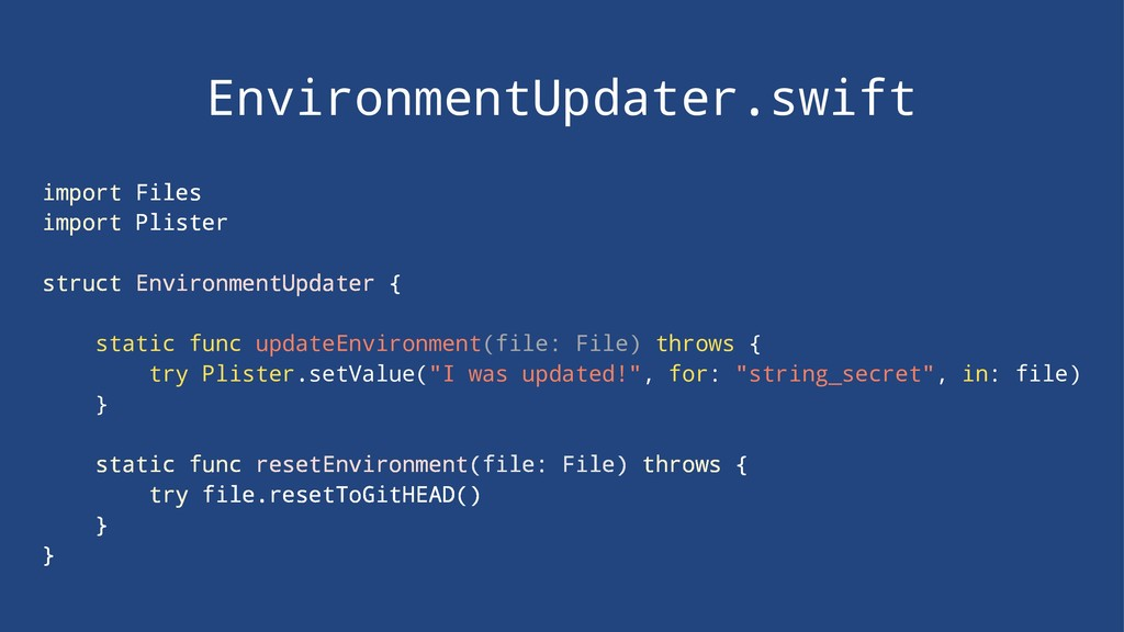 EnvironmentUpdater.swift import Files import Pl...