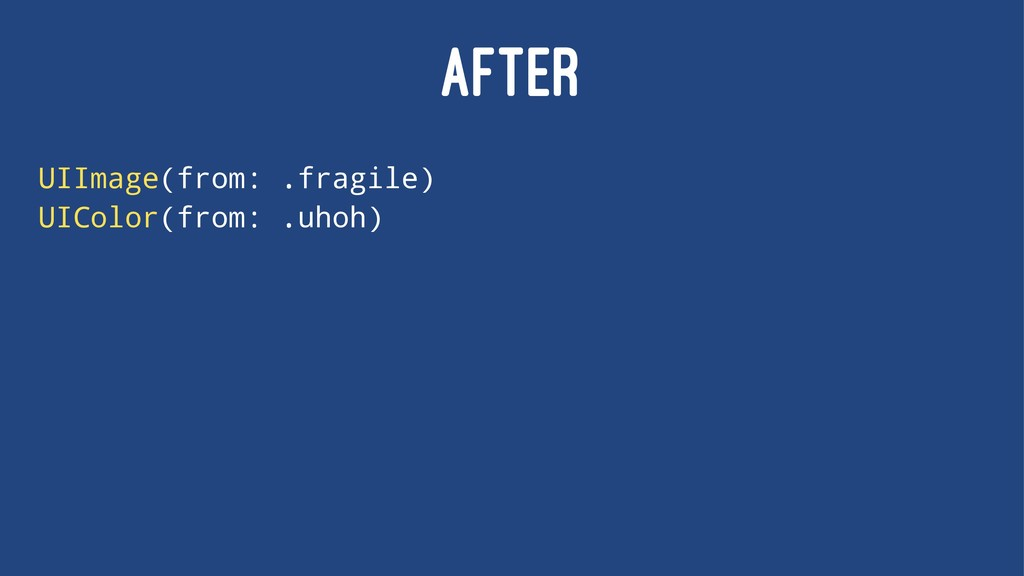 AFTER UIImage(from: .fragile) UIColor(from: .uh...
