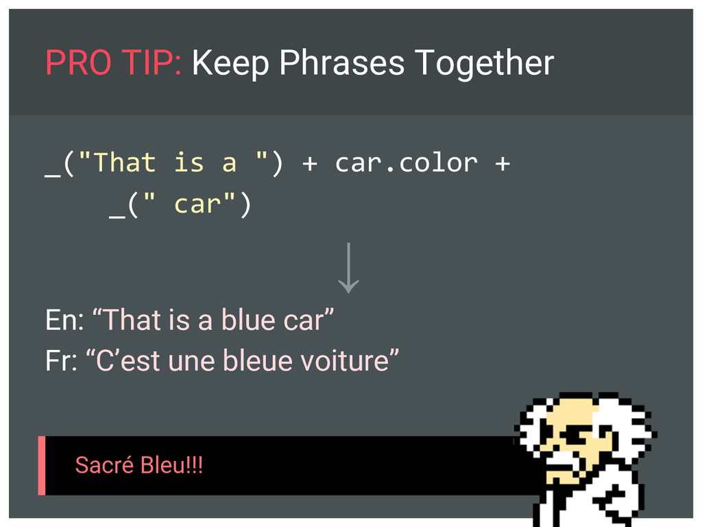 """PRO TIP: Keep Phrases Together _(""""That is a """") ..."""