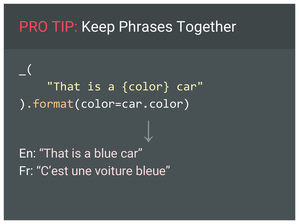 """PRO TIP: Keep Phrases Together _( """"That is a {c..."""