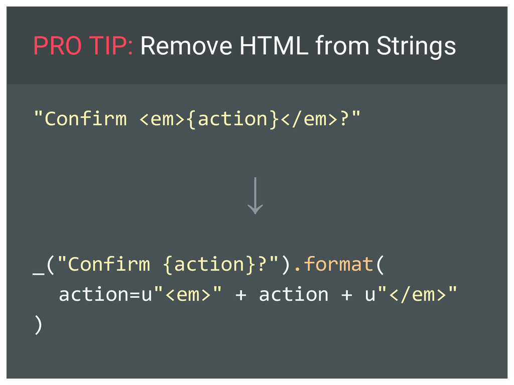 """PRO TIP: Remove HTML from Strings """"Confirm <em>..."""