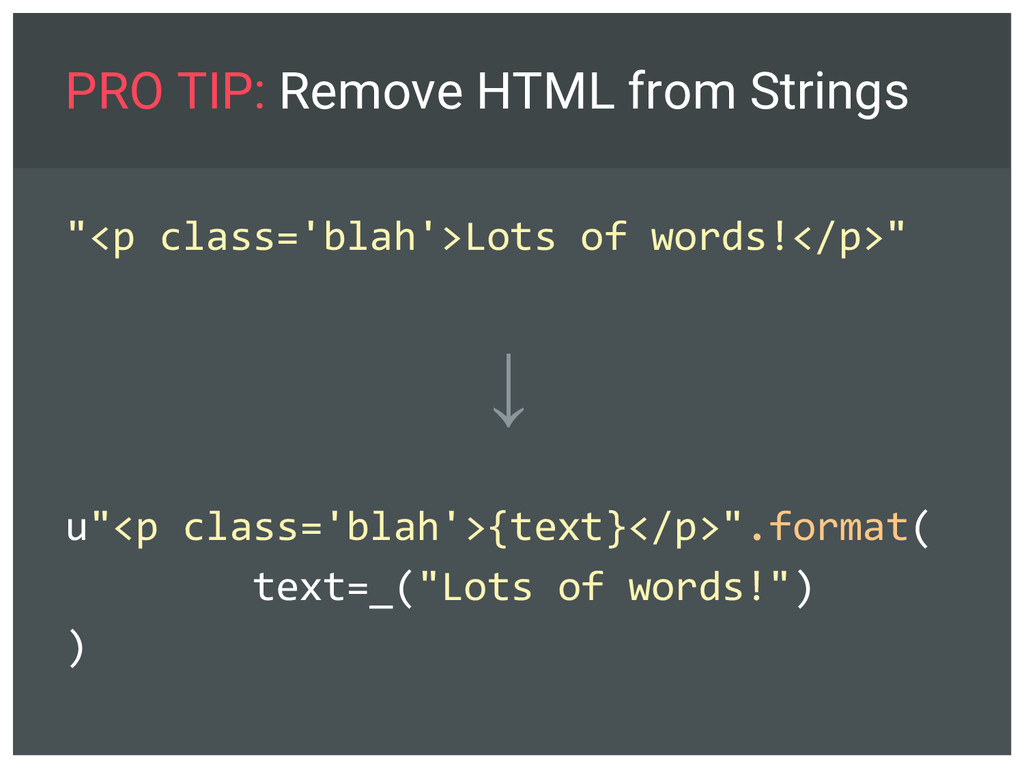 """PRO TIP: Remove HTML from Strings """"<p class='bl..."""