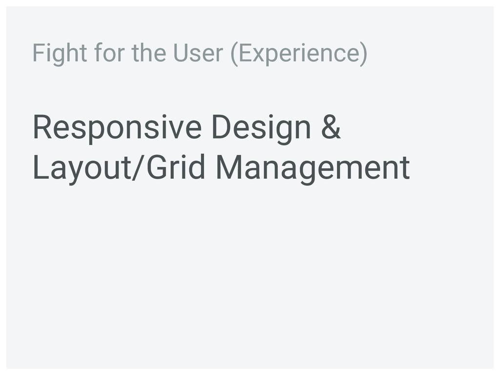 Responsive Design & Layout/Grid Management Figh...