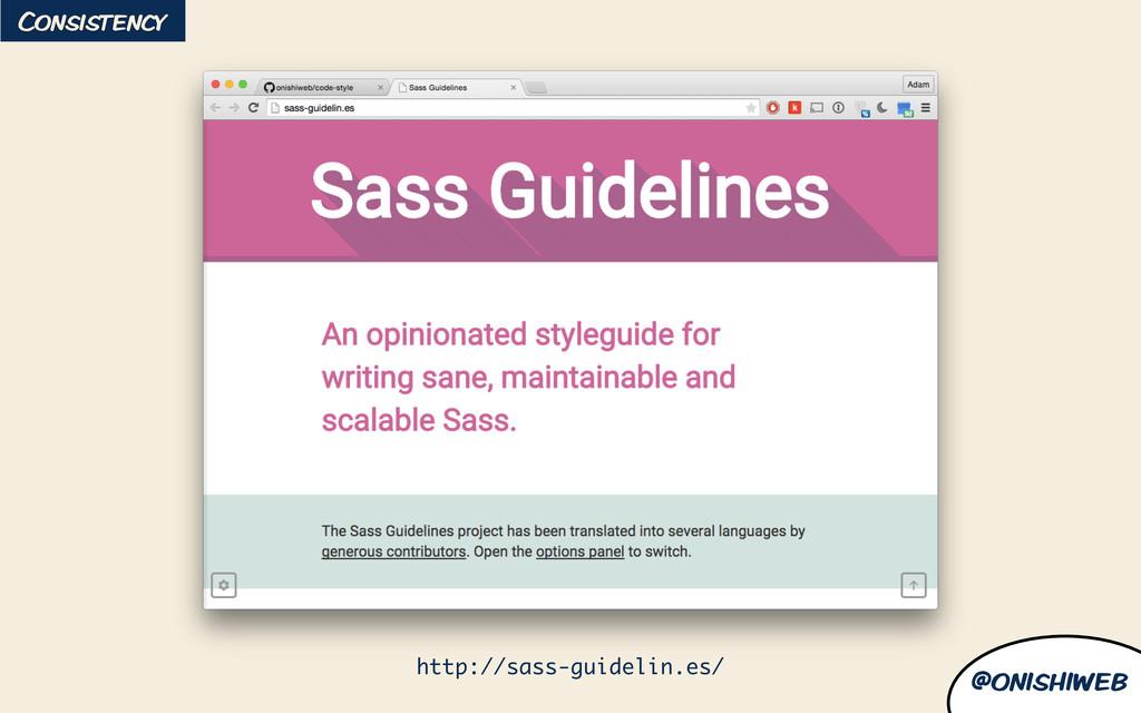 @onishiweb Consistency http://sass-guidelin.es/