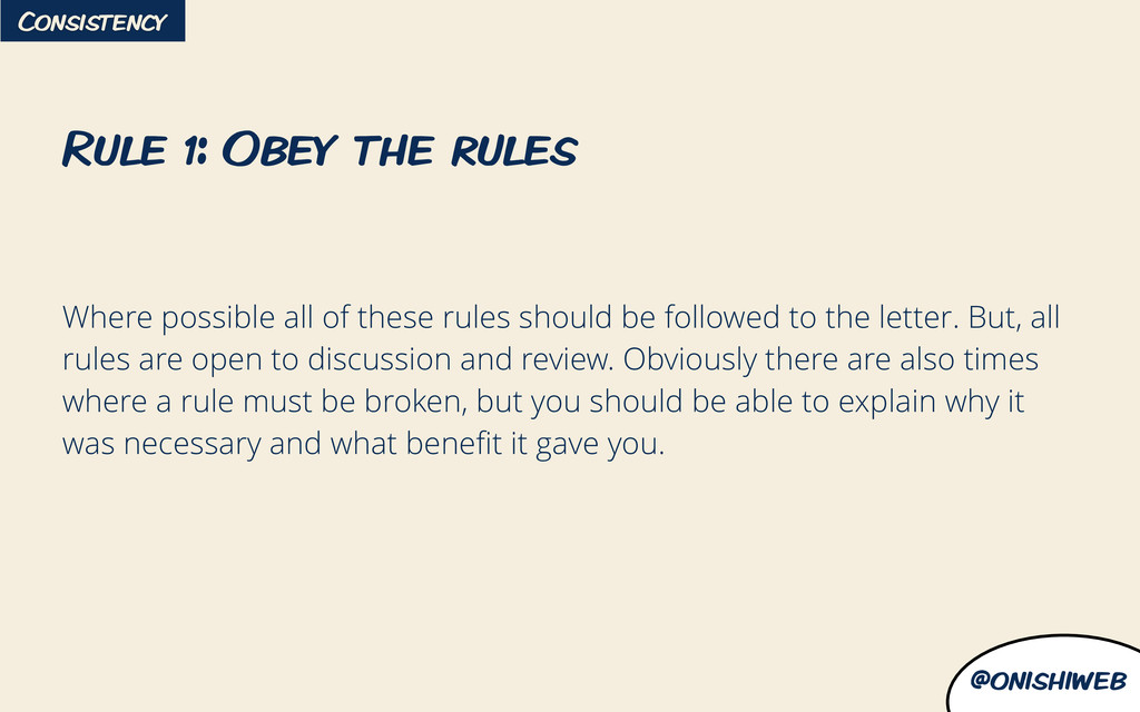 @onishiweb Where possible all of these rules sh...