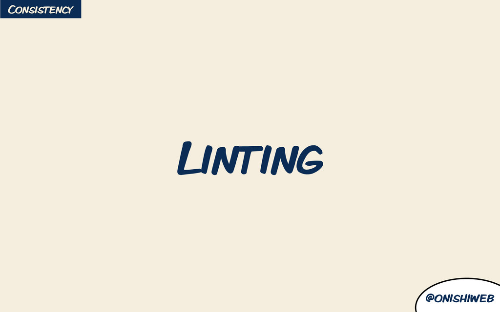 @onishiweb Linting Consistency