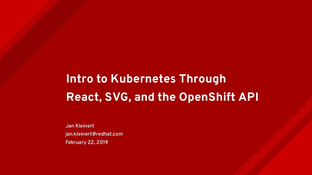 Intro to Kubernetes Through React, SVG, and the...