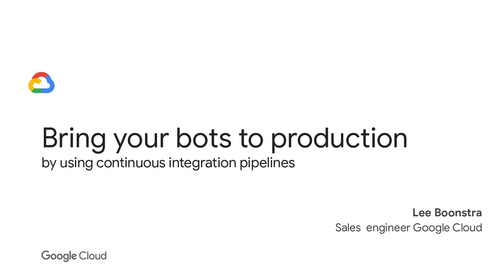 Bring your bots to production by using continuo...