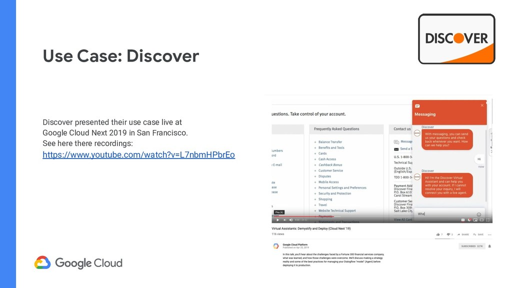 Use Case: Discover Discover presented their use...