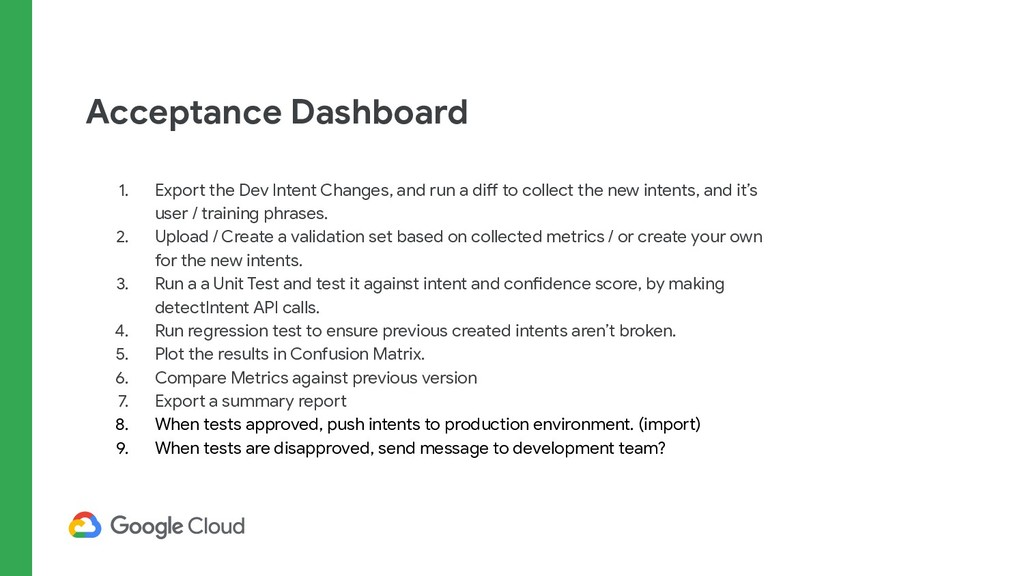 Acceptance Dashboard 1. Export the Dev Intent C...