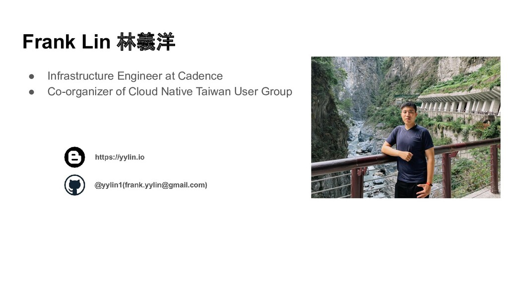 Frank Lin 林義洋 ● Infrastructure Engineer at Cade...