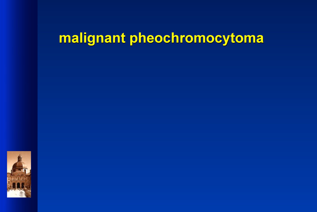 malignant pheochromocytoma