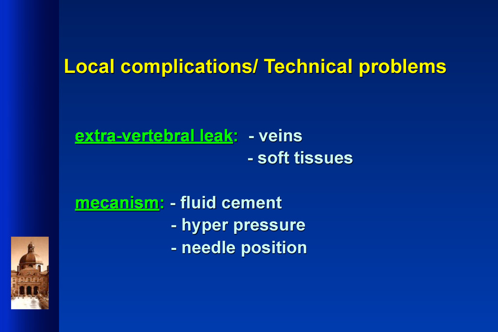 Local complications/ Technical problems extra-v...