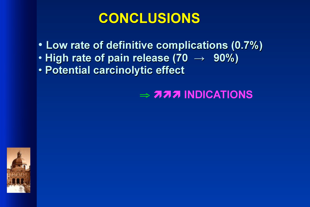 CONCLUSIONS • Low rate of definitive complicati...