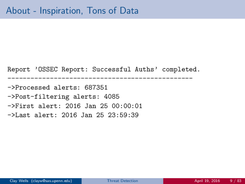 About - Inspiration, Tons of Data Report 'OSSEC...