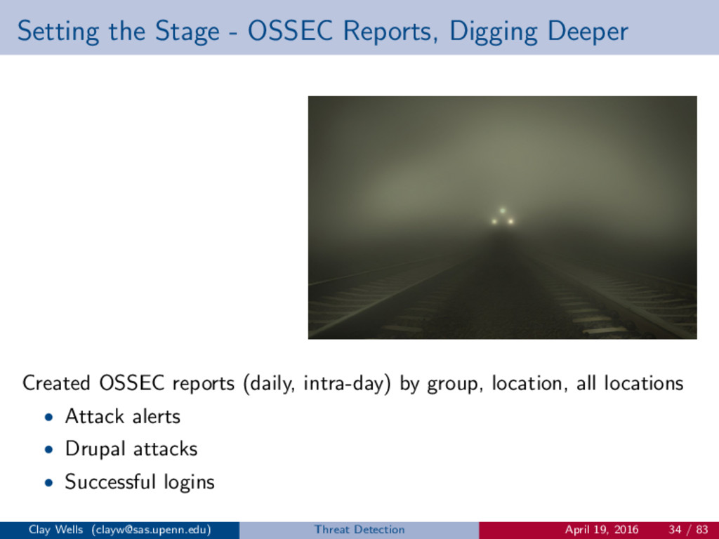 Setting the Stage - OSSEC Reports, Digging Deep...