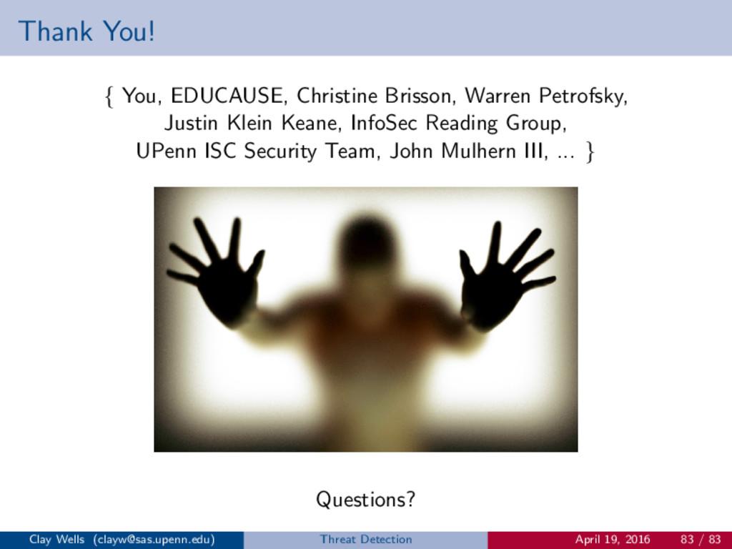 Thank You! { You, EDUCAUSE, Christine Brisson, ...
