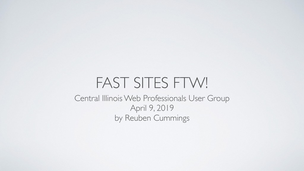FAST SITES FTW! Central Illinois Web Profession...