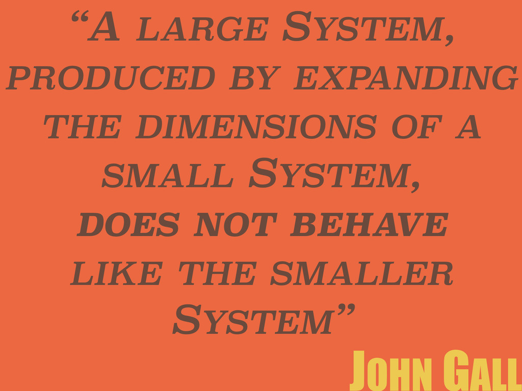 """A LARGE SYSTEM, PRODUCED BY EXPANDING THE DIME..."