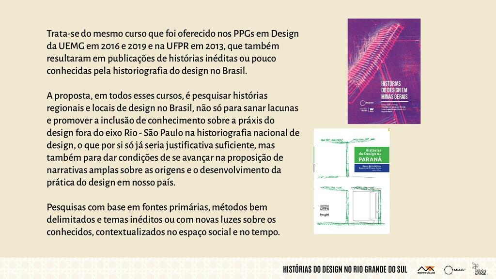 HISTÓRIAS DO DESIGN NO RIO GRANDE DO SUL Trata-...