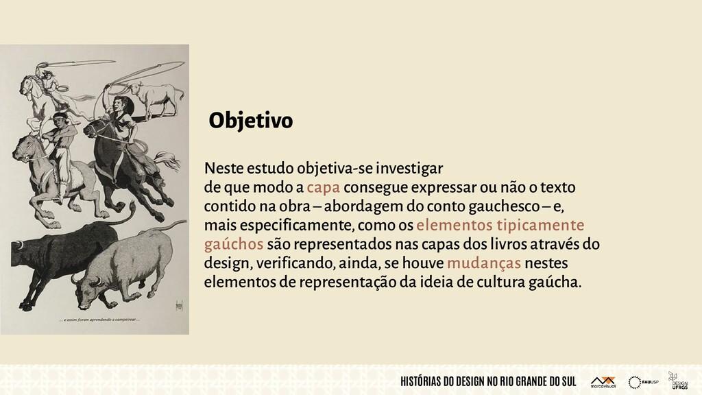 HISTÓRIAS DO DESIGN NO RIO GRANDE DO SUL Objeti...