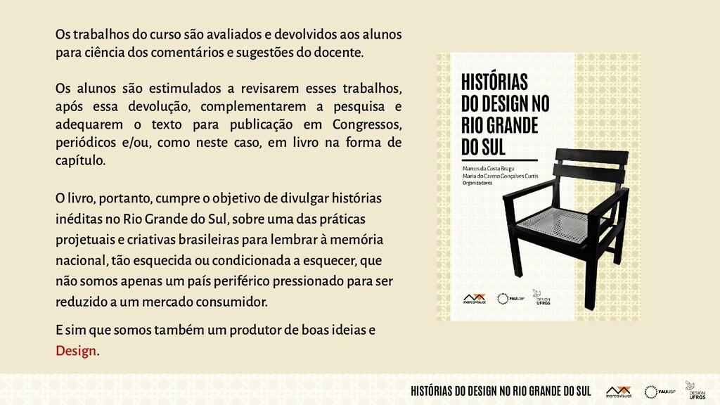HISTÓRIAS DO DESIGN NO RIO GRANDE DO SUL Os tra...