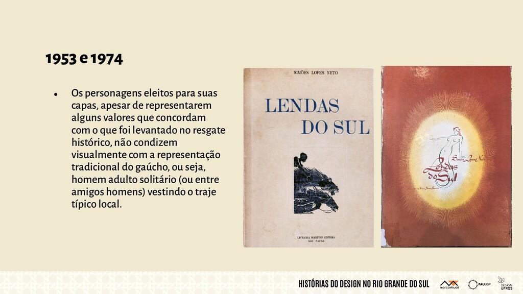 HISTÓRIAS DO DESIGN NO RIO GRANDE DO SUL 1953 e...