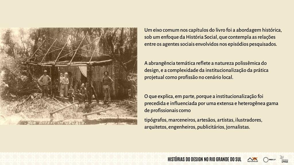 HISTÓRIAS DO DESIGN NO RIO GRANDE DO SUL Um eix...