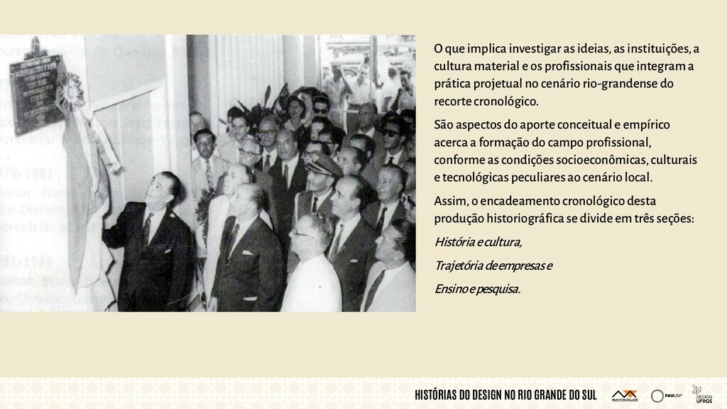 HISTÓRIAS DO DESIGN NO RIO GRANDE DO SUL O que ...