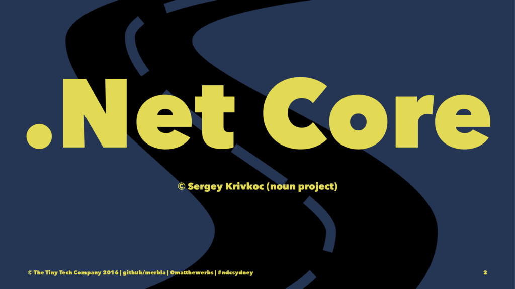 .Net Core © Sergey Krivkoc (noun project) © The...
