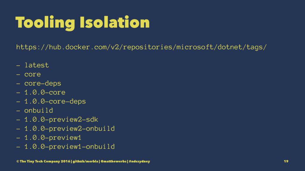 Tooling Isolation https://hub.docker.com/v2/rep...