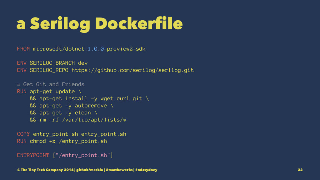 a Serilog Dockerfile FROM microsoft/dotnet:1.0....