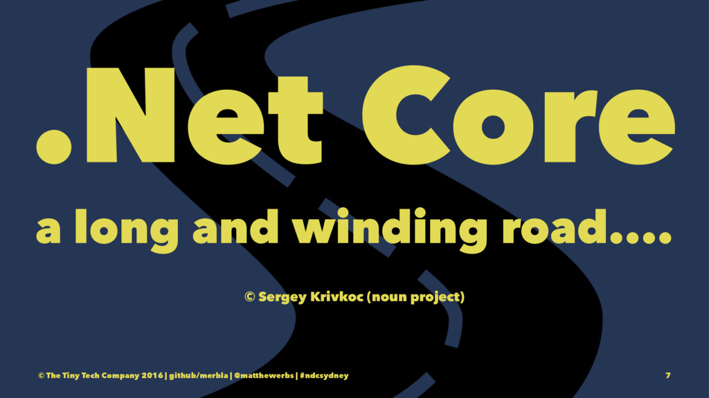 .Net Core a long and winding road.... © Sergey ...