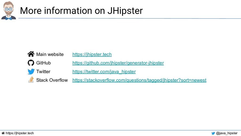 https://jhipster.tech @java_hipster More inform...