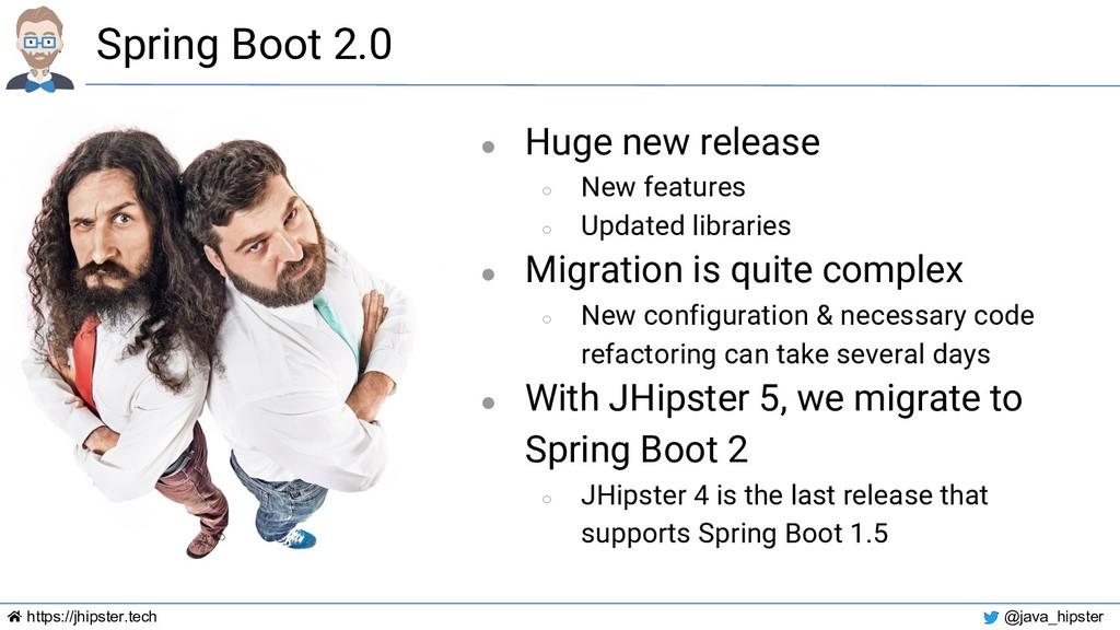 https://jhipster.tech @java_hipster Spring Boot...