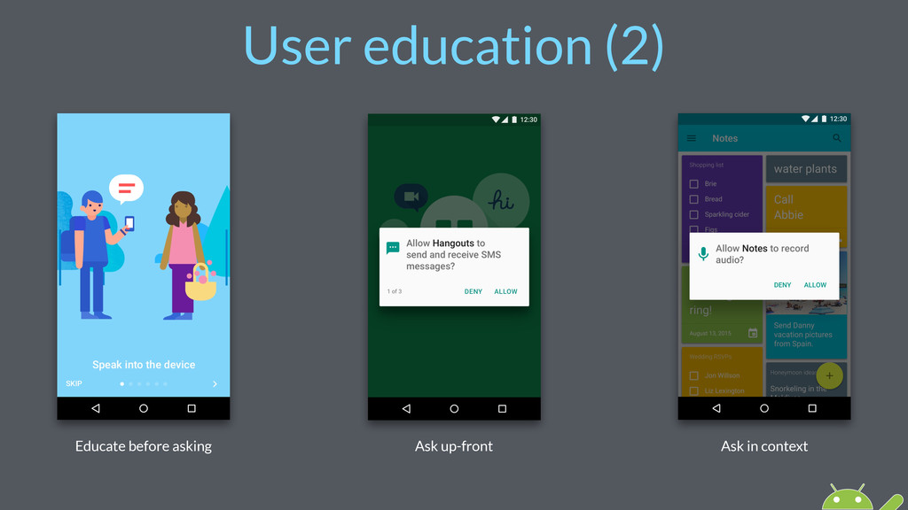 User education (2) Educate before asking Ask up...