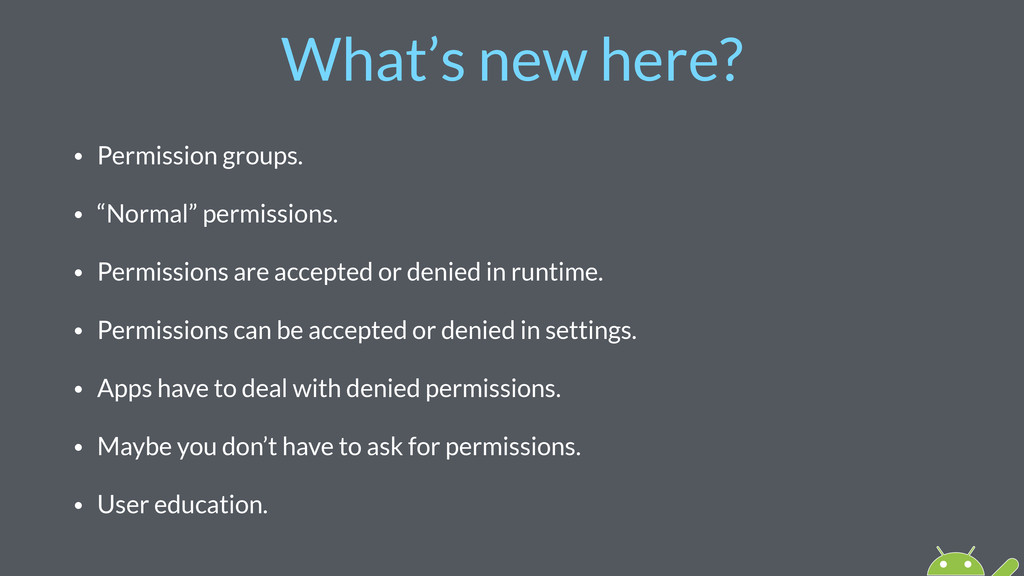 """What's new here? • Permission groups. • """"Normal..."""