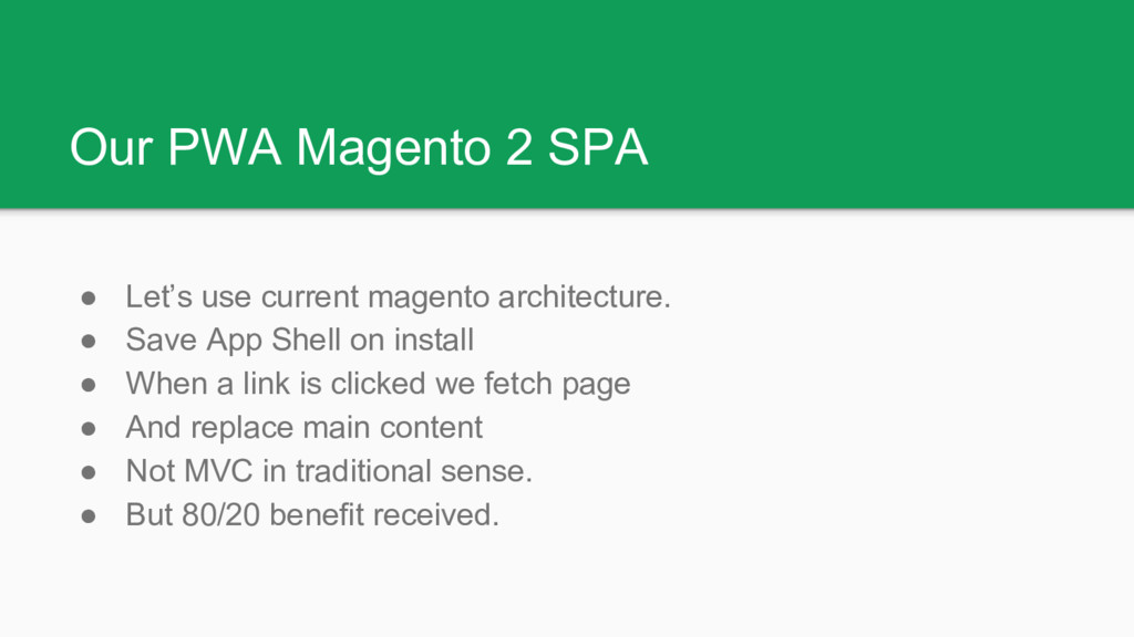 Our PWA Magento 2 SPA ● Let's use current magen...