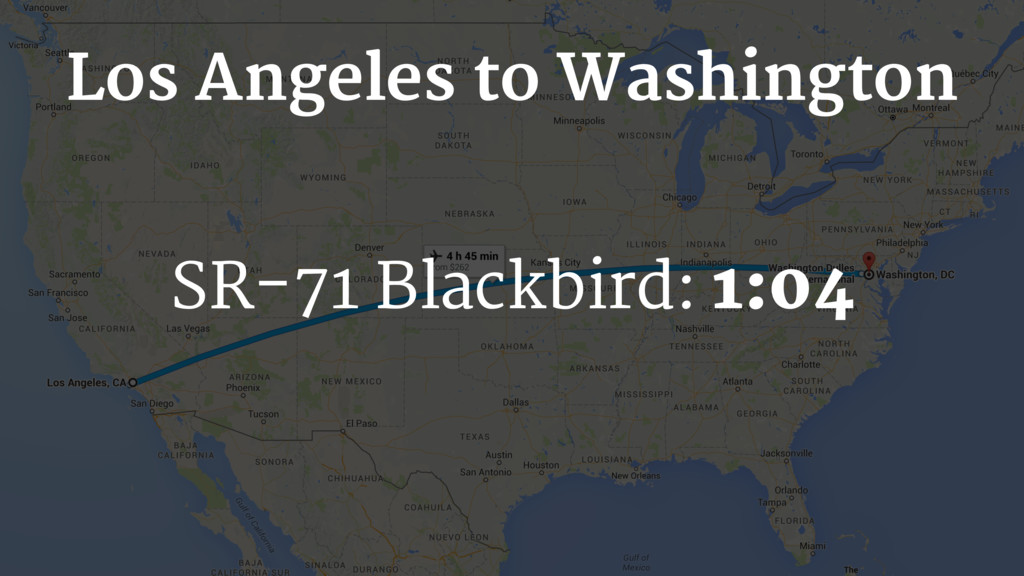 SR-71 Blackbird: 1:04 Los Angeles to Washington