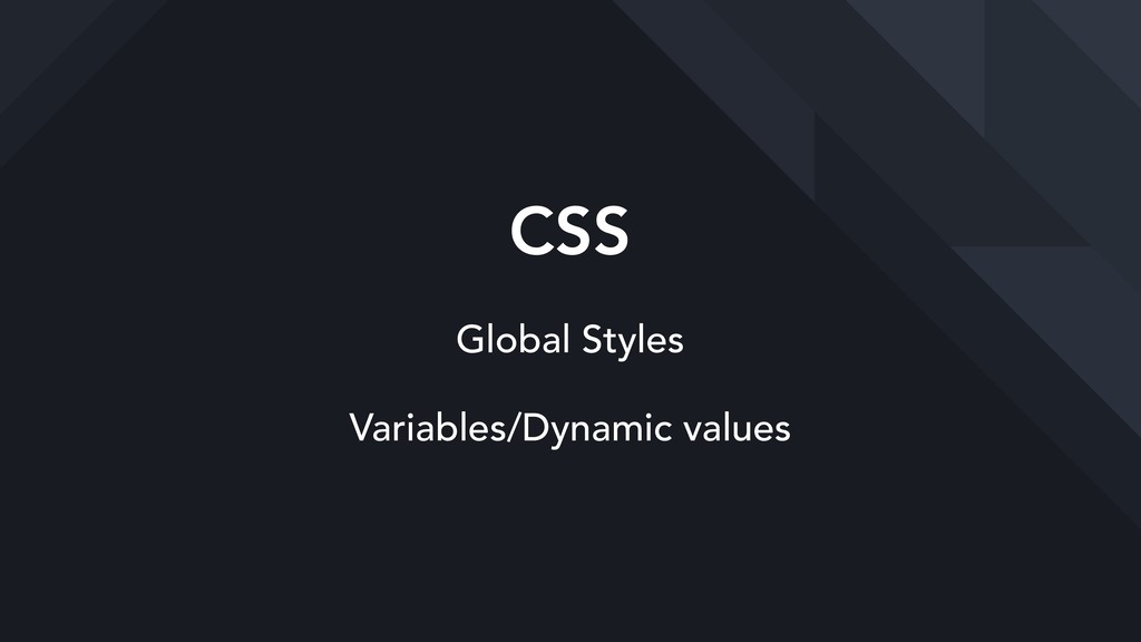 CSS Global Styles Variables/Dynamic values