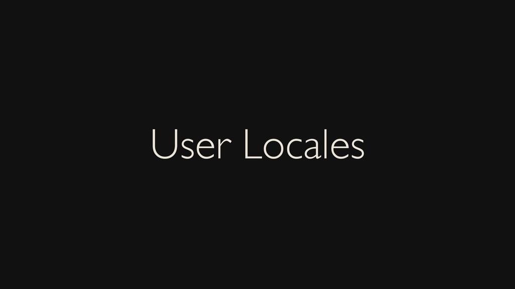 User Locales