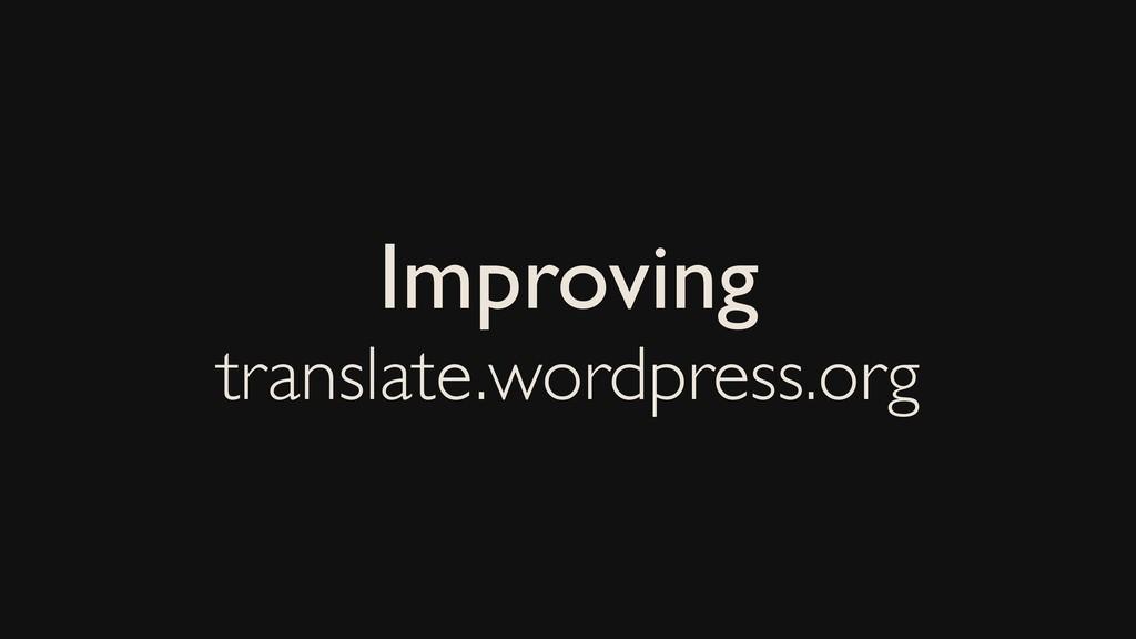 Improving translate.wordpress.org