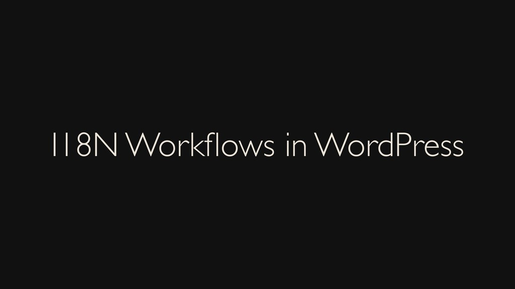 I18N Workflows in WordPress