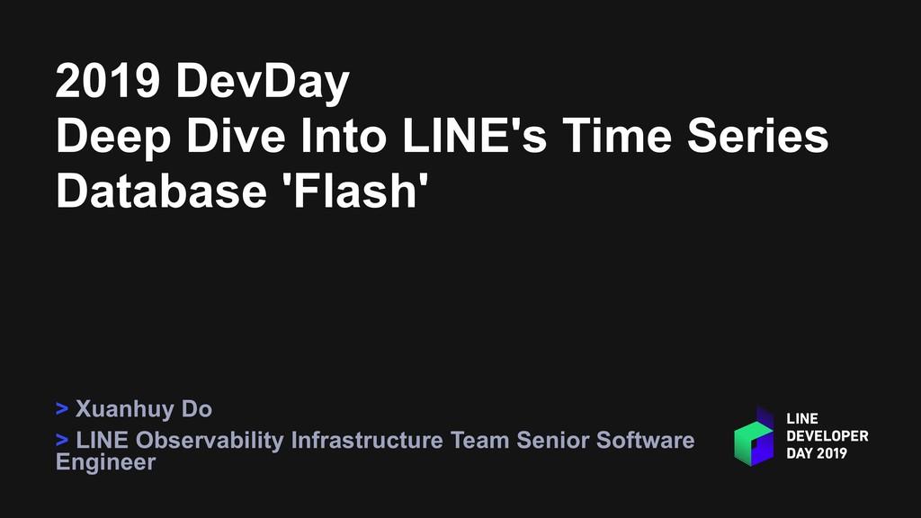 2019 DevDay Deep Dive Into LINE's Time Series D...