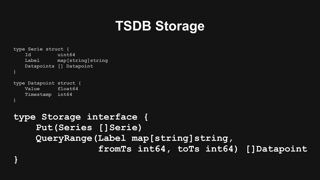 TSDB Storage type Serie struct { Id uint64 Labe...