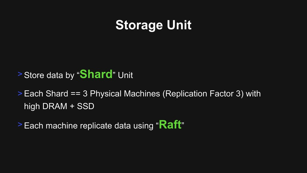 "Storage Unit > Store data by ""Shard"" Unit > Eac..."