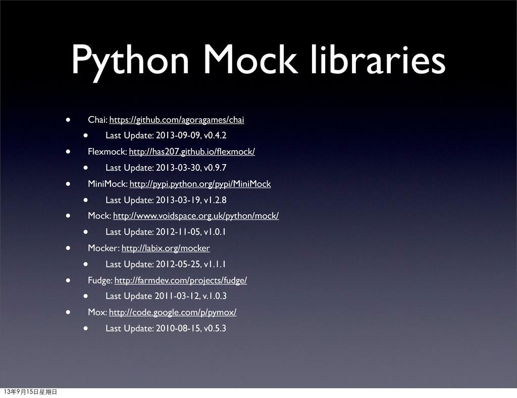 Python Mock libraries • Chai: https://github.co...