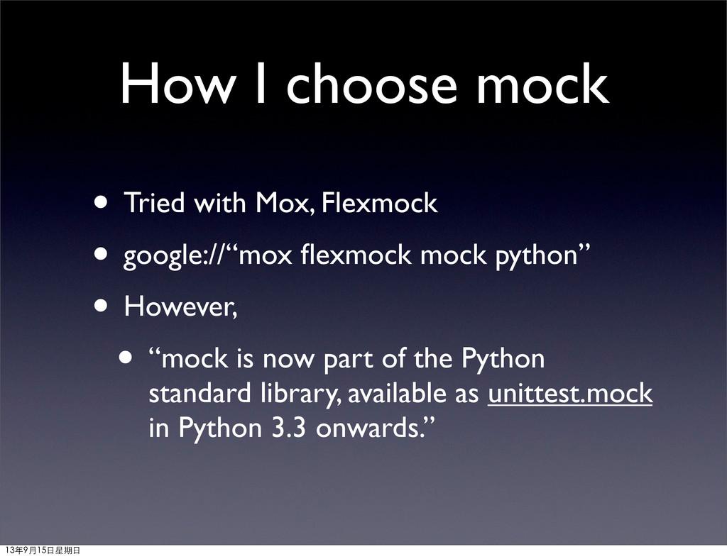 "• Tried with Mox, Flexmock • google://""mox flexm..."
