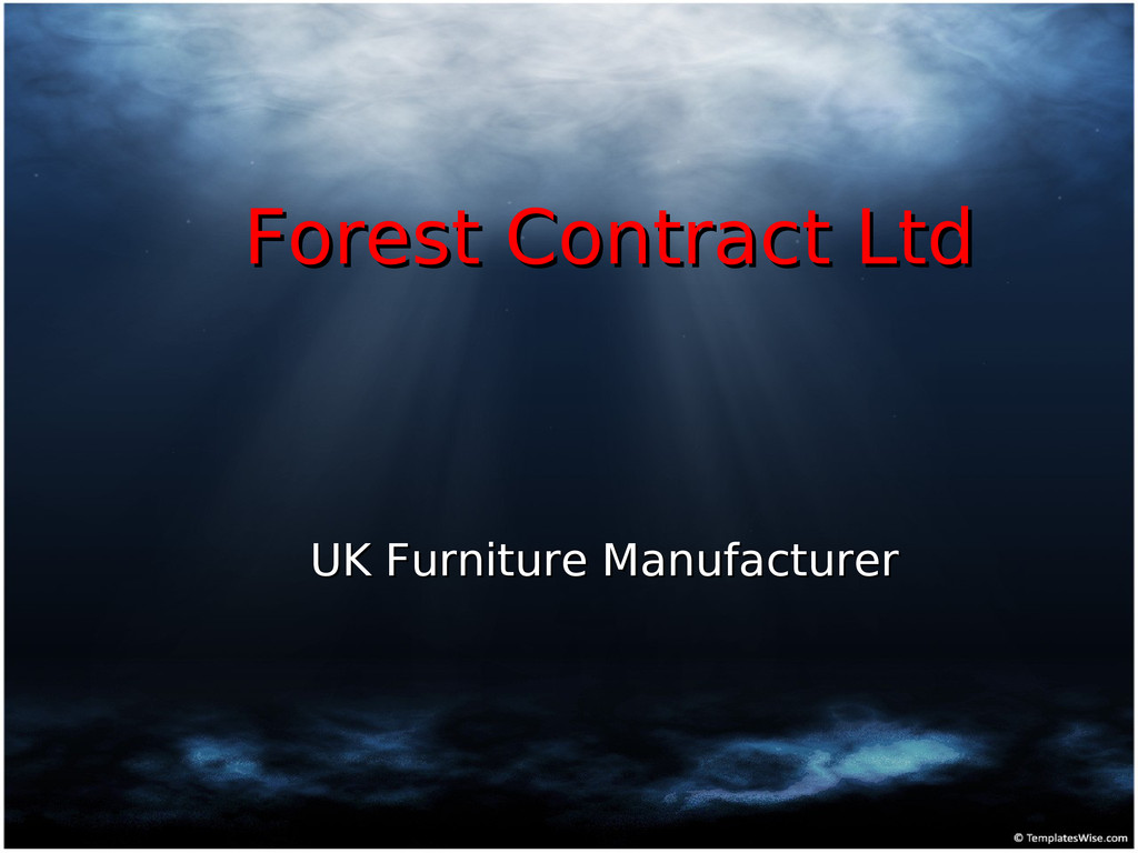 Forest Contract Ltd Forest Contract Ltd UK Furn...