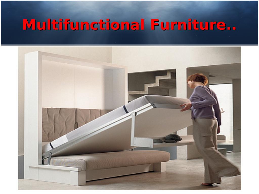 Multifunctional Furniture.. Multifunctional Fur...